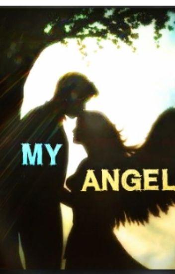 My Angel {18+} - Kitsunnie Nya~ - Wattpad