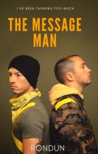 The Message Man by RonDun