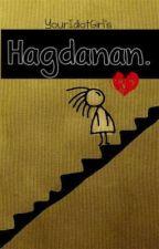 Hagdanan. [OneShot] by ThisSadistGirl