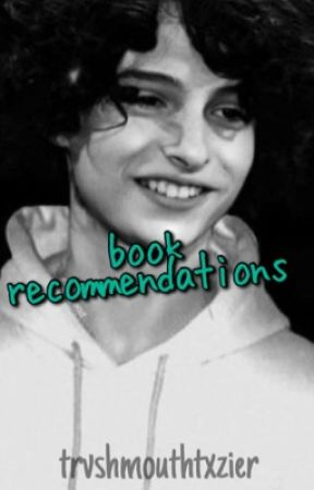 book recommendations  by trvshmouthtxzier