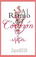 Al Ritmo del Corazón [one-shot] by Jaye0310