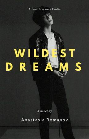wildest dreams | Jungkook | by Anastasia Romanov by kittiesinmybooks