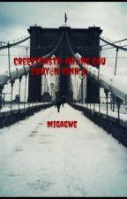 Creepypasta-Những câu chuyện kinh dị by Migagwe
