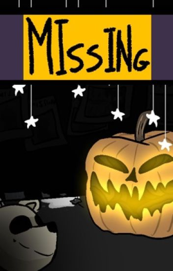 Missing - Five Nights at Freddy's (One for All sequel)