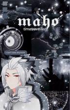 mᥲh᥆ ⠀⠀❲ 魔法 ❳ by timetraveIIer