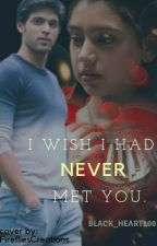 Manan- I wish I had never met you!! by black_heart100