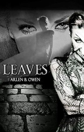 Leaves - A Lumos spin-off by Iron9208