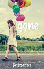 Gone by frostime