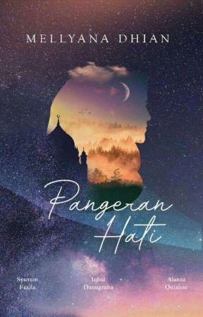 Pangeran Hati [Danugraha Family] by Mellyana21