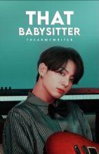 The Babysitter • ❤︎  • JEON JUNGKOOK  by asian_yn