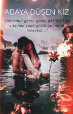 ADAYA DÜŞEN KIZ +18 by yarenkayas