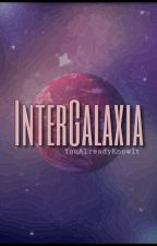 InterGalaxia by YouAlreadyKnowIt