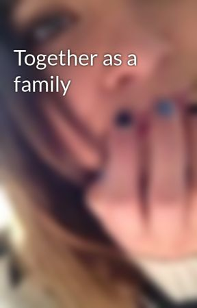 Together as a family by looking_for_trouble