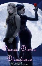 Dance Dance Decadence - Swan Queen OneShot by AsMadAsACheshire