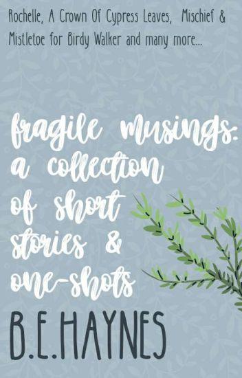 Fragile Musings
