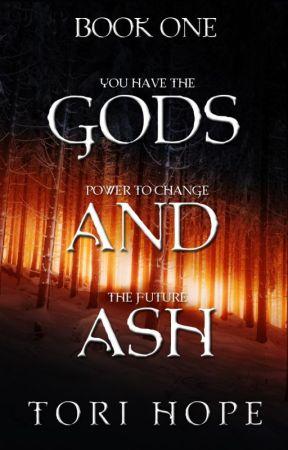 Gods and Ash (Hiatus) by ToriHope-
