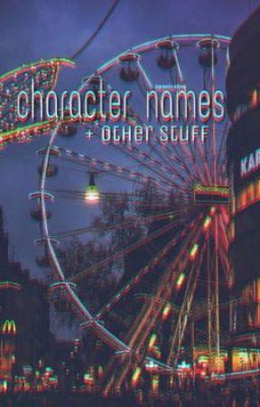character names + other stuff by panicz0ne