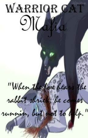 Warrior Cat M A F I A by CrazyLilly733