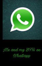 Me and my BFFs on Whatsapp by SahiyaBooks