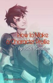 How to Make a Character Profile by Rick Riordan by Dumbledory394