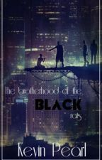 The Brotherhood of The Black Rats by KevinPearl