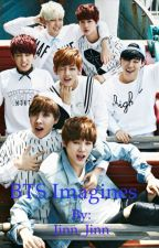 BTS Imagines(COMPLETED) by Jinn_Jinn