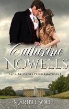 Catherine Nowells ( I Saga Beldades problemáticas) by MaribelSOlle