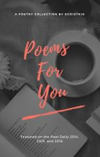 Poems For You by egoistkid