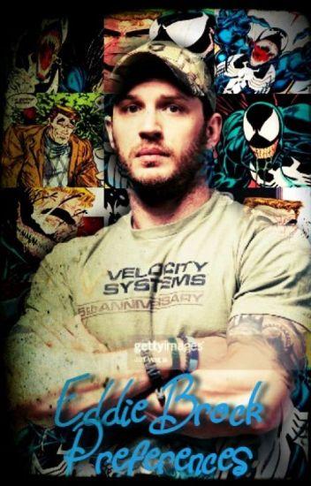 Eddie Brock/Venom Preferences