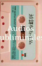 Audios Subliminales & wishbook. ANÉCDOTAS (Pausada) by Lisa9494