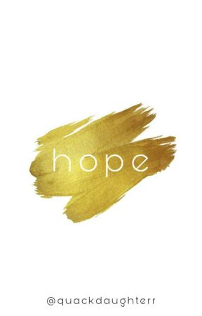 hope     t.h. by quackdaughterr