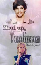 Shut up, Tomlinson - tłumaczenie ✔ by Reniferowa
