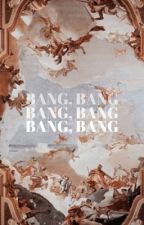 BANG, BANG ✗ BTS  by sadgroupie