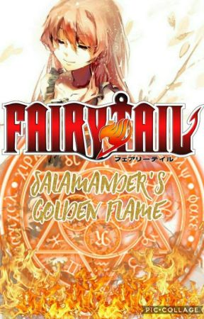 Fairy Tail: Salamander's Golden Flame by Worlds2003