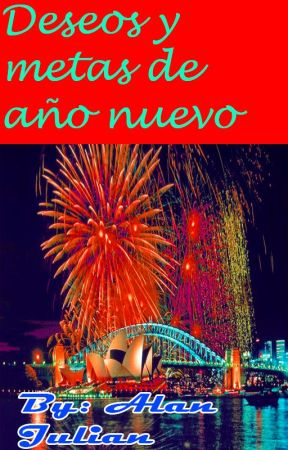 Deseos y metas de año nuevo by AlanLantiguaPelegrin
