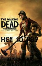 The walking dead final season:Hell to pay. by 9rdaley3
