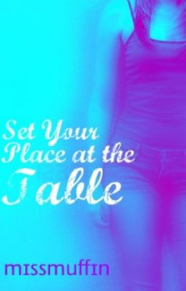 Set Your Place at the Table(a Justin Bieber love story)