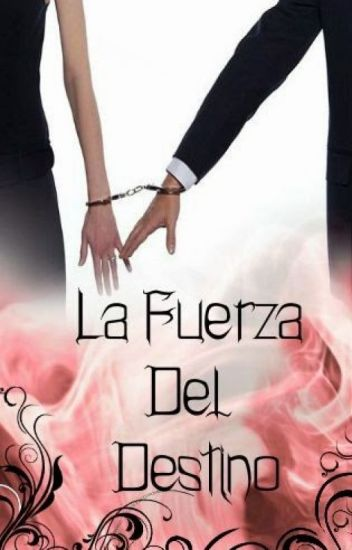 La fuerza del destino (DISPONIBLE EN AMAZON KINDLE)