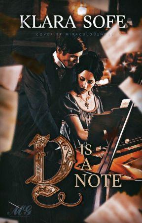 D Is a Note | c.s. by klarasofe