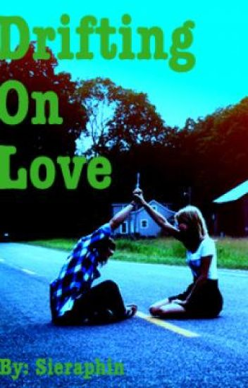 Drifting On Love