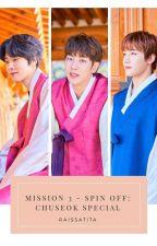 Mission 3 - Spin Off: Chuseok Special by raissatita