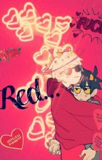 Red (Davekat) by 2docisgod_69