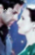 My Secret Family by saibi94