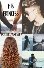 His Princess (Was My Bully Fell For Me) by FosterAnnesley