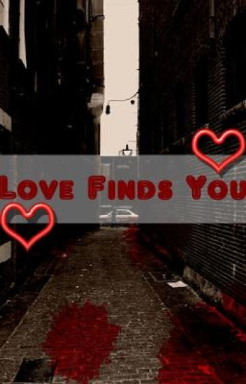 Love Finds You - Even If You're On the Run