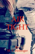Air Tight by MEHollinger