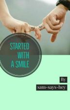 Started With A Smile by sam-says-hey