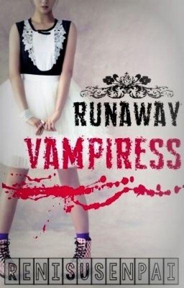 Runaway Vampiress by RenisuSenpai