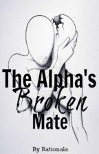 The Alpha's Broken Mate (on hiatus) by ValerieAdler