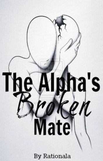 The Alpha's Broken Mate (on hiatus)